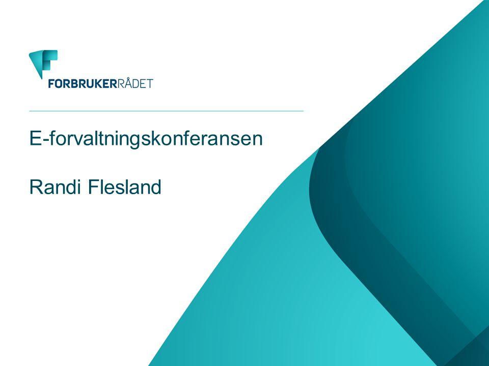 E-forvaltningskonferansen Randi Flesland