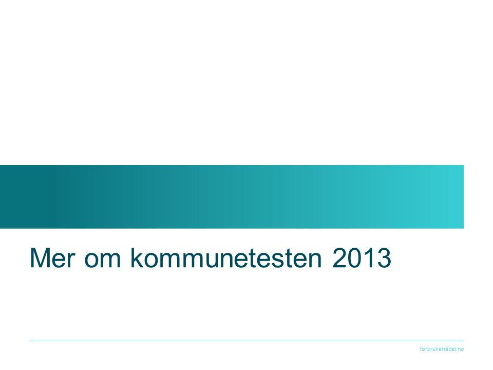 Mer om kommunetesten 2013