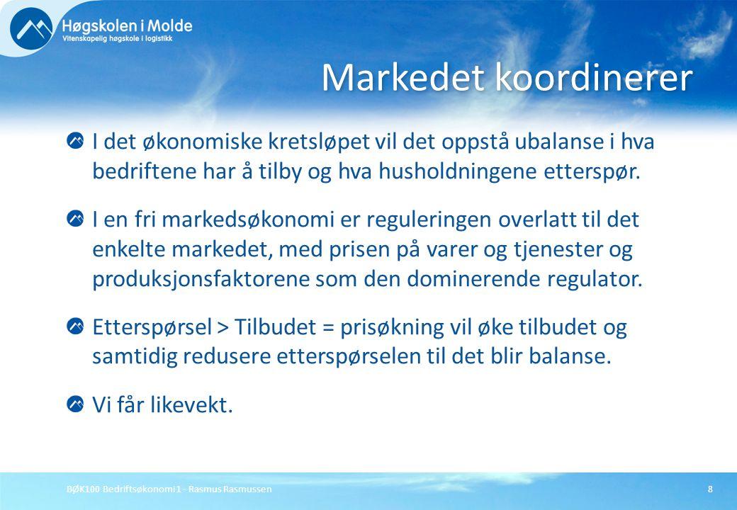 Markedet koordinerer I det økonomiske kretsløpet vil det oppstå ubalanse i hva bedriftene har å tilby og hva husholdningene etterspør.