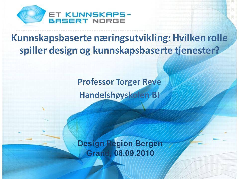 Kunnskapsbaserte næringsutvikling: Hvilken rolle spiller design og kunnskapsbaserte tjenester