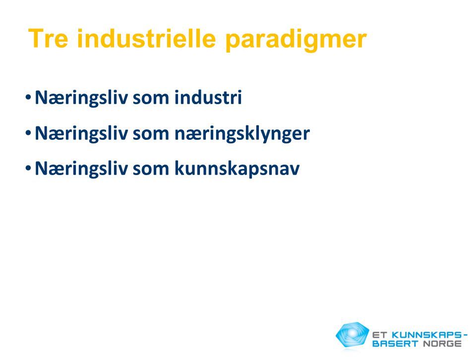 Tre industrielle paradigmer