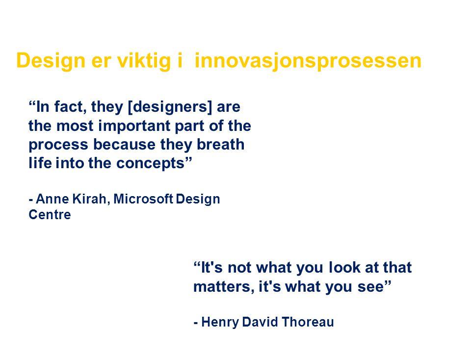 Design er viktig i innovasjonsprosessen