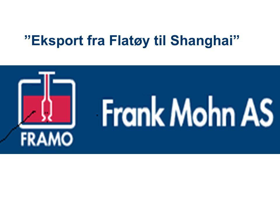 Eksport fra Flatøy til Shanghai