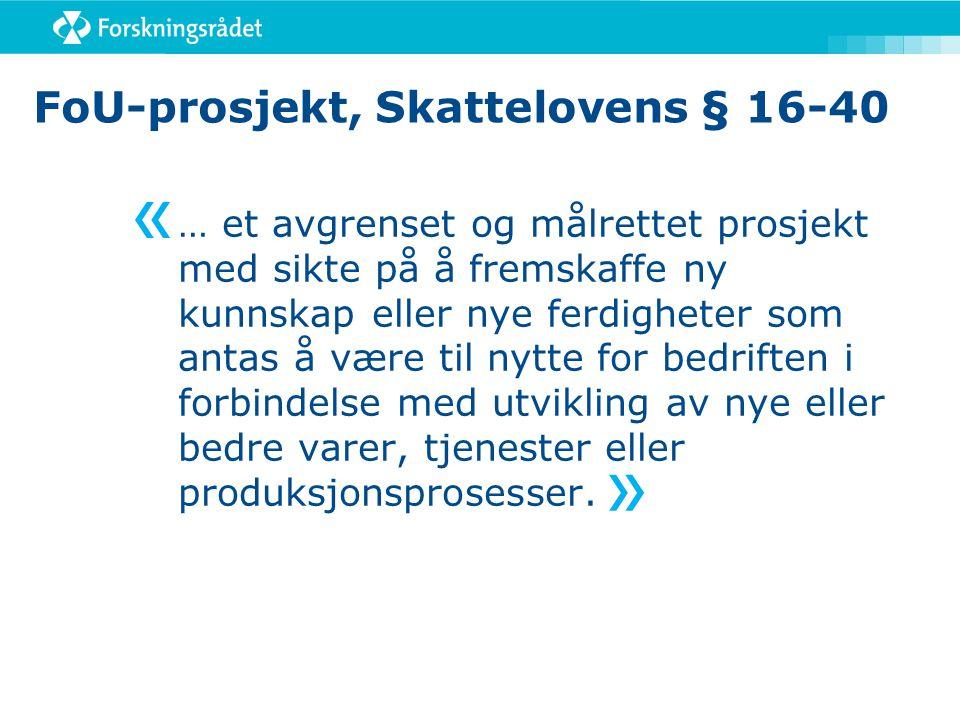 FoU-prosjekt, Skattelovens § 16-40