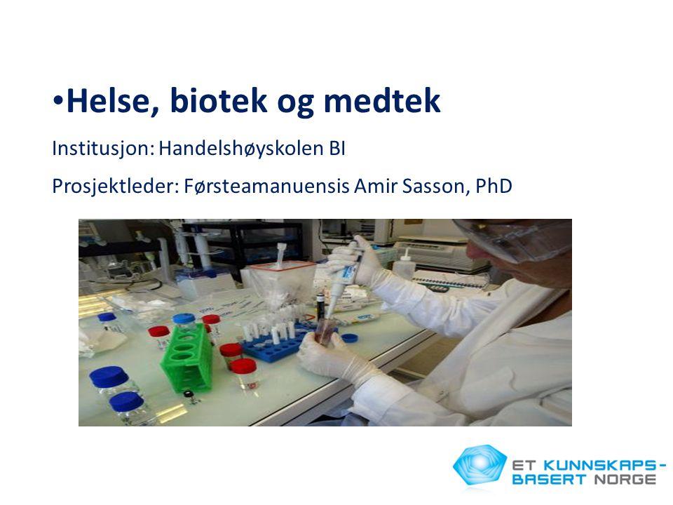 Helse, biotek og medtek Institusjon: Handelshøyskolen BI
