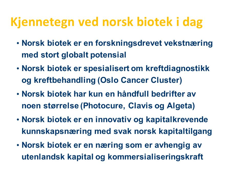 Kjennetegn ved norsk biotek i dag