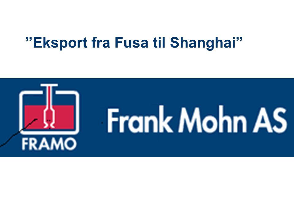 Eksport fra Fusa til Shanghai