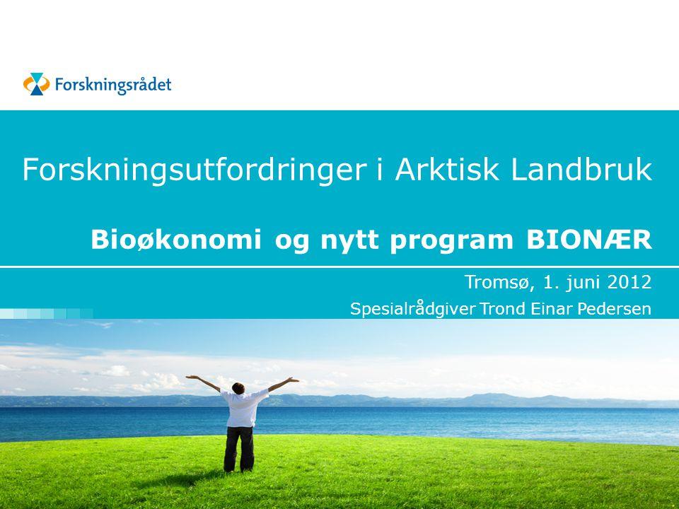 Tromsø, 1. juni 2012 Spesialrådgiver Trond Einar Pedersen