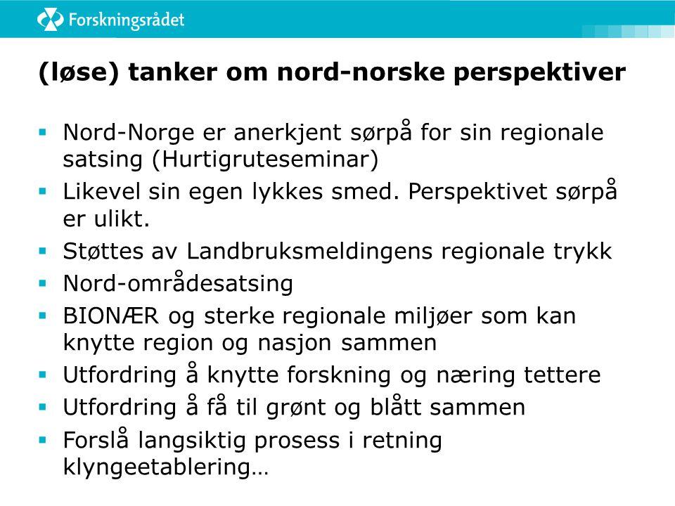 (løse) tanker om nord-norske perspektiver