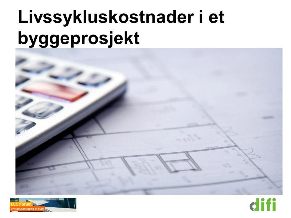 Livssykluskostnader i et byggeprosjekt