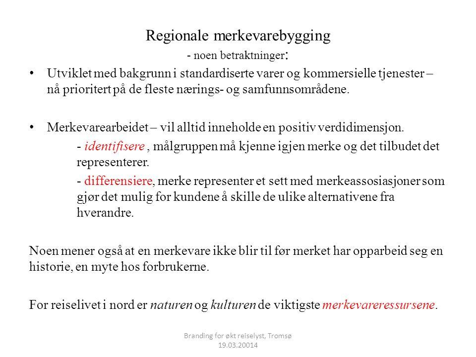 Regionale merkevarebygging - noen betraktninger: