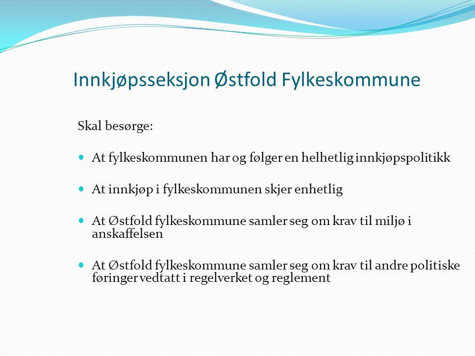 Innkjøpsseksjon Østfold Fylkeskommune