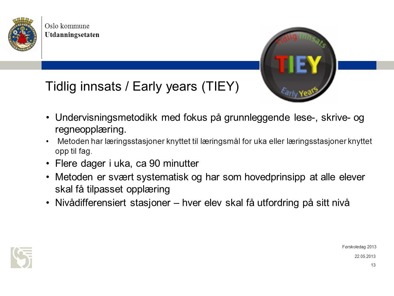 Tidlig innsats / Early years (TIEY)