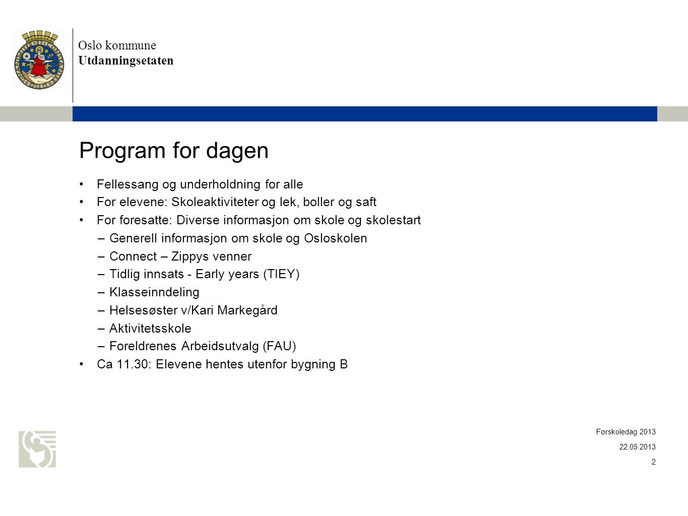 Program for dagen Oslo kommune Utdanningsetaten
