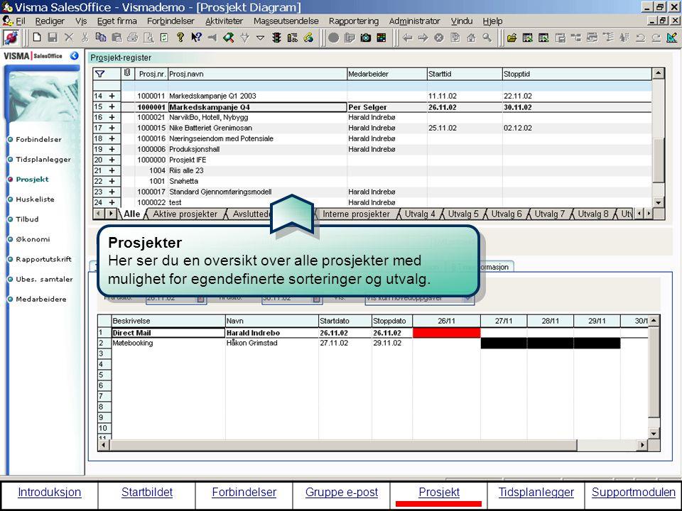 Prosjekter Her ser du en oversikt over alle prosjekter med mulighet for egendefinerte sorteringer og utvalg.