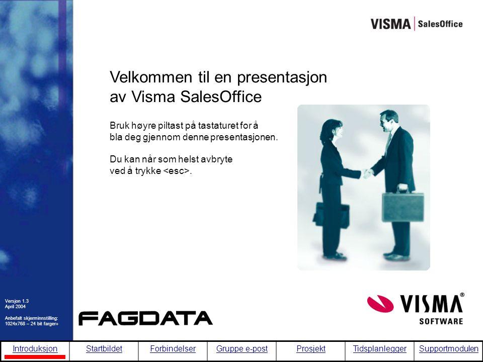 Velkommen til en presentasjon av Visma SalesOffice