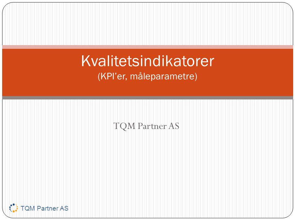 Kvalitetsindikatorer (KPI'er, måleparametre)