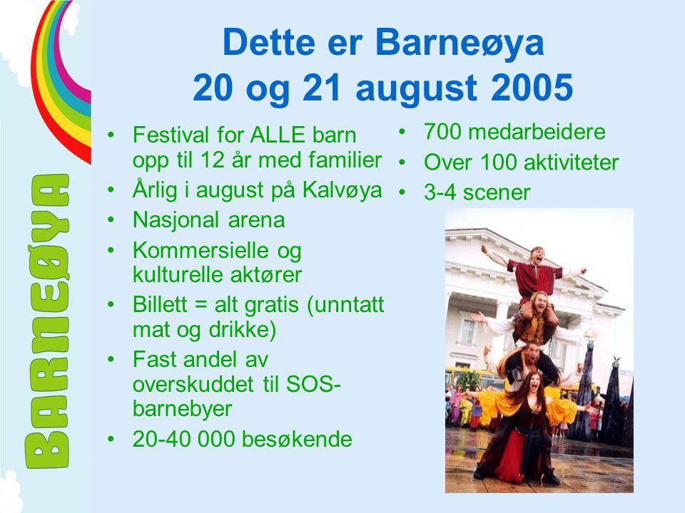 Dette er Barneøya 20 og 21 august 2005