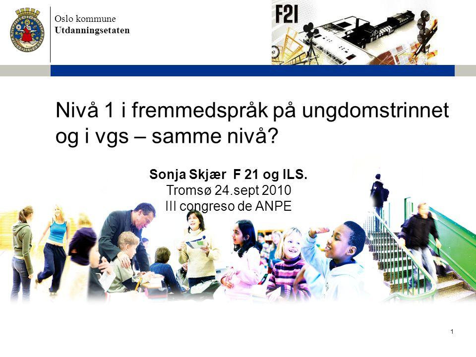 Nivå 1 i fremmedspråk på ungdomstrinnet og i vgs – samme nivå