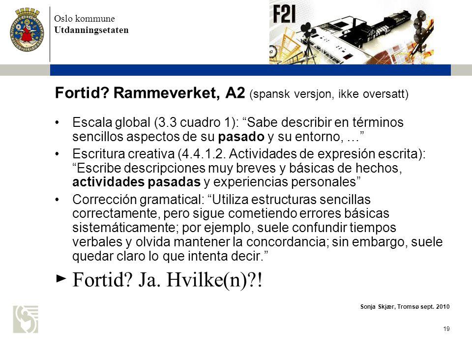 Fortid Rammeverket, A2 (spansk versjon, ikke oversatt)