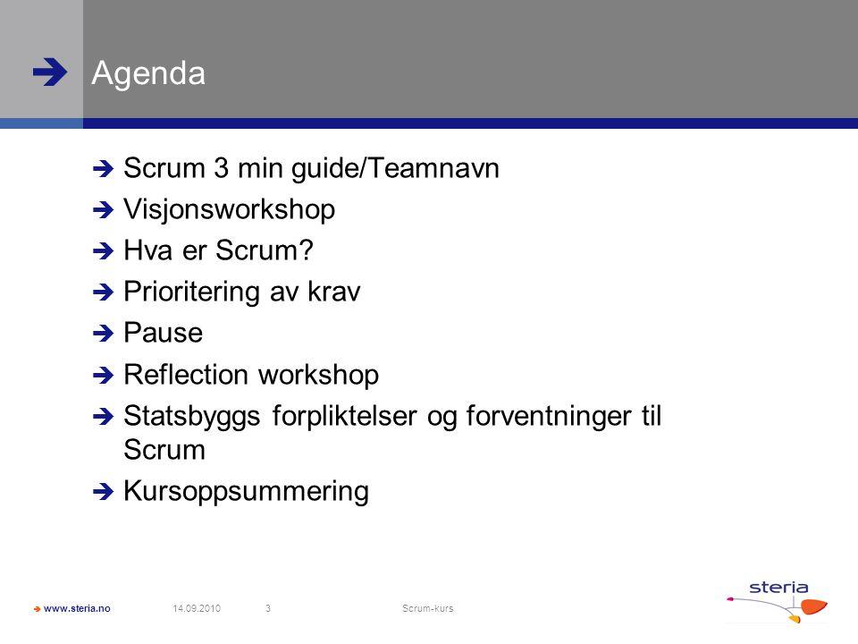 Agenda Scrum 3 min guide/Teamnavn Visjonsworkshop Hva er Scrum