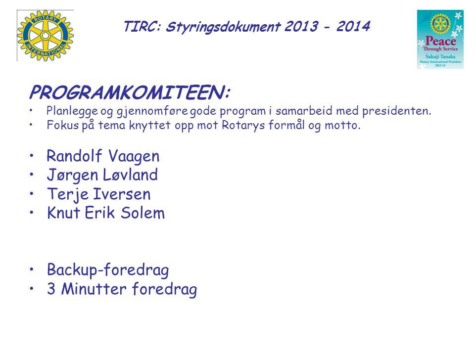 TIRC: Styringsdokument 2013 - 2014