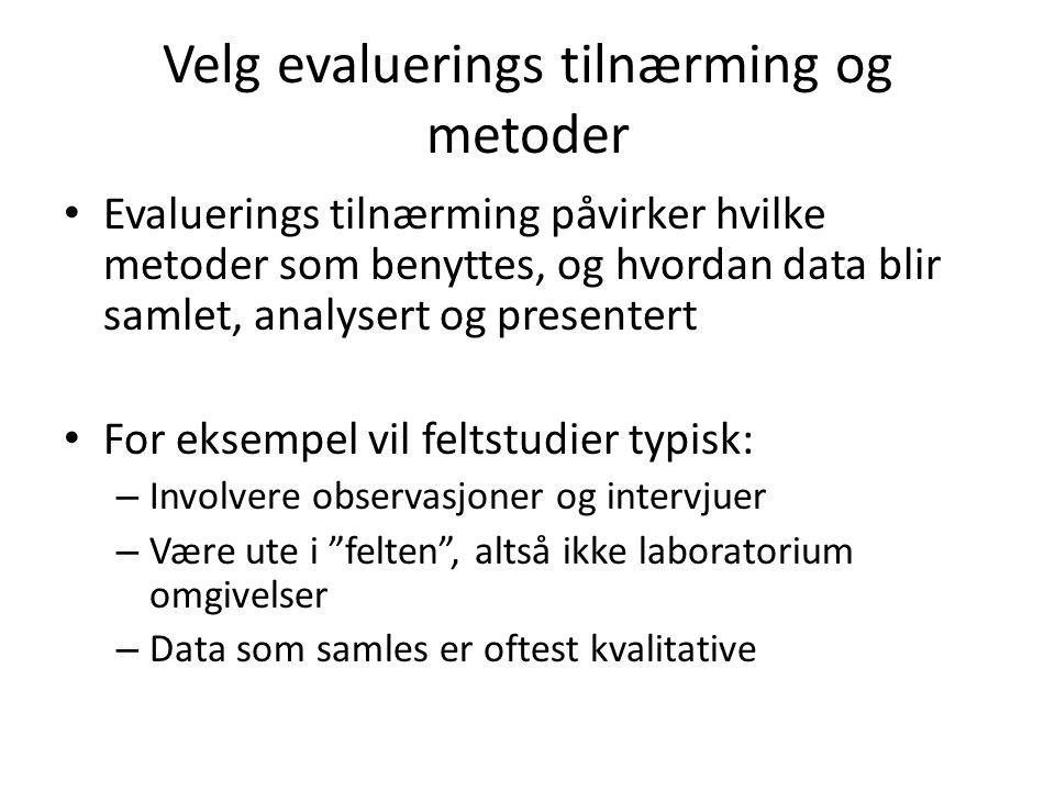 Velg evaluerings tilnærming og metoder