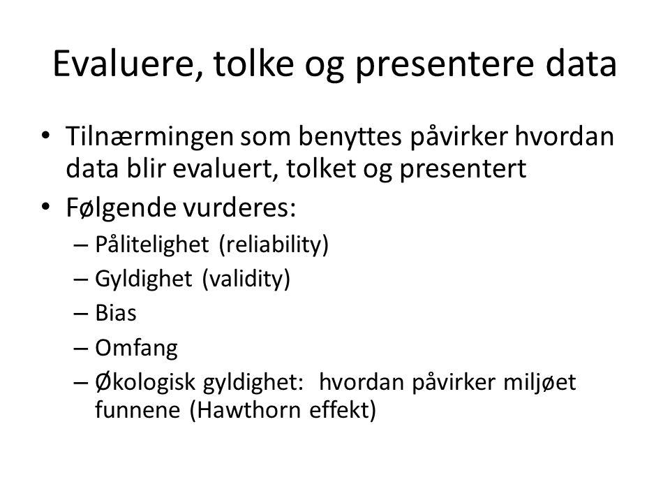 Evaluere, tolke og presentere data