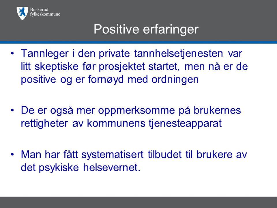 Positive erfaringer
