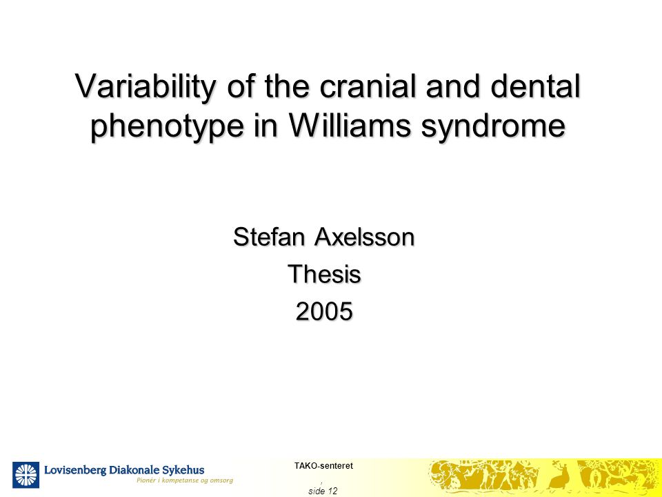 Variability of the cranial and dental phenotype in Williams syndrome
