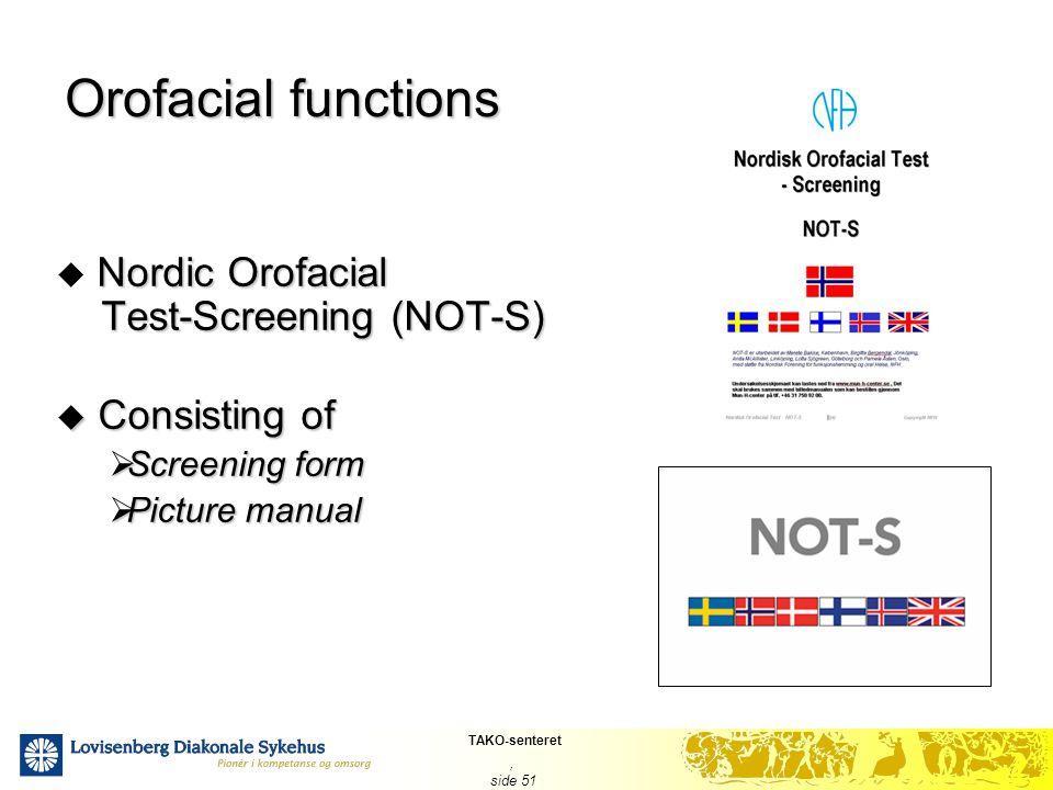 Orofacial functions Nordic Orofacial Test-Screening (NOT-S)