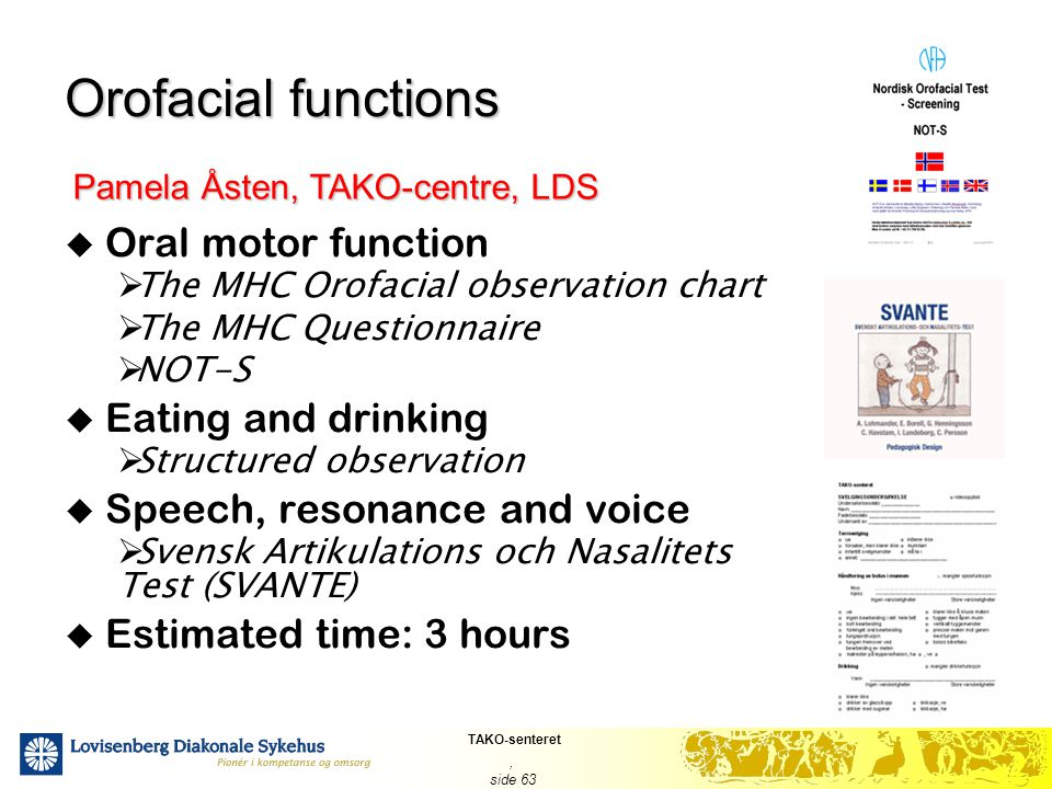 Orofacial functions Oral motor function Eating and drinking