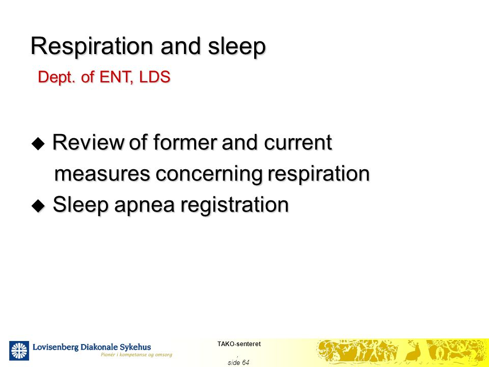 Respiration and sleep Review of former and current