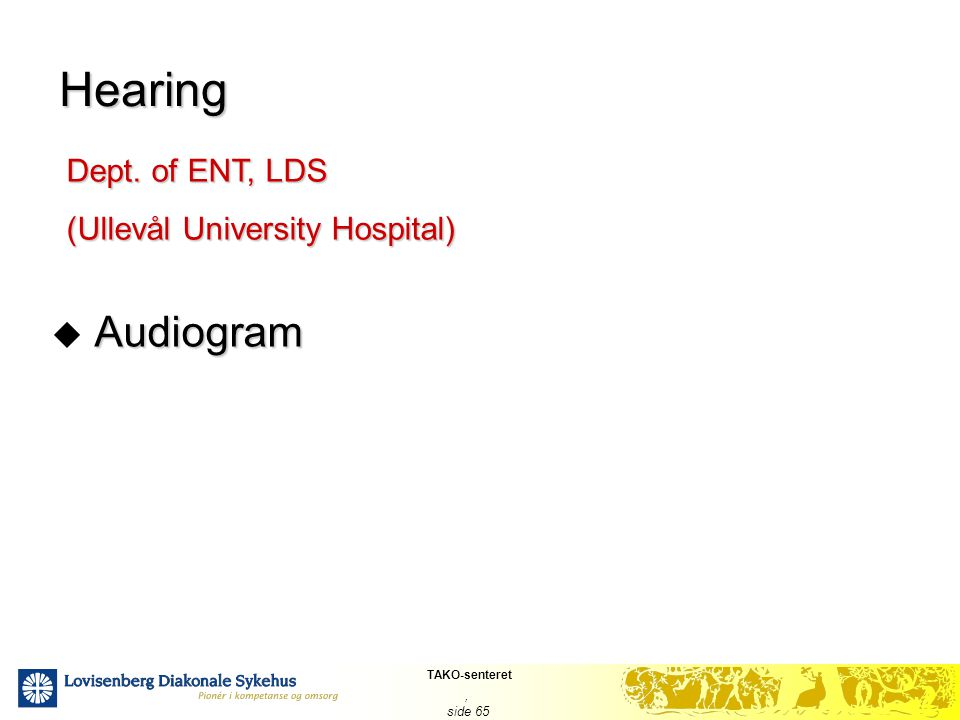 Hearing Dept. of ENT, LDS (Ullevål University Hospital) Audiogram