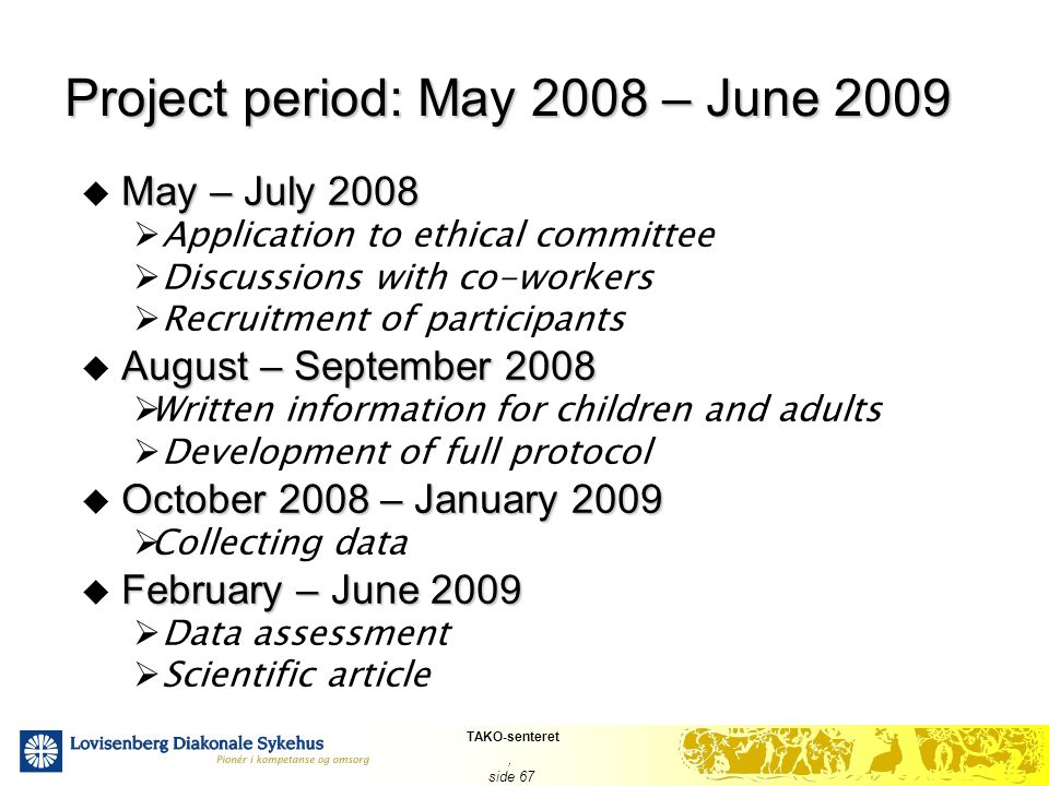 Project period: May 2008 – June 2009
