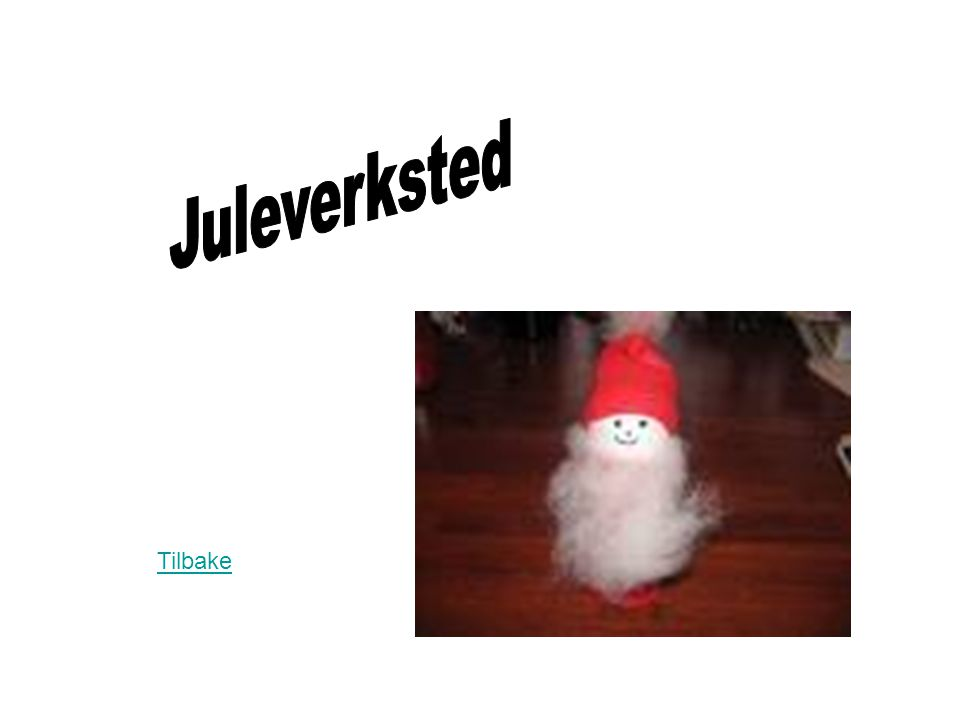 Juleverksted Tilbake