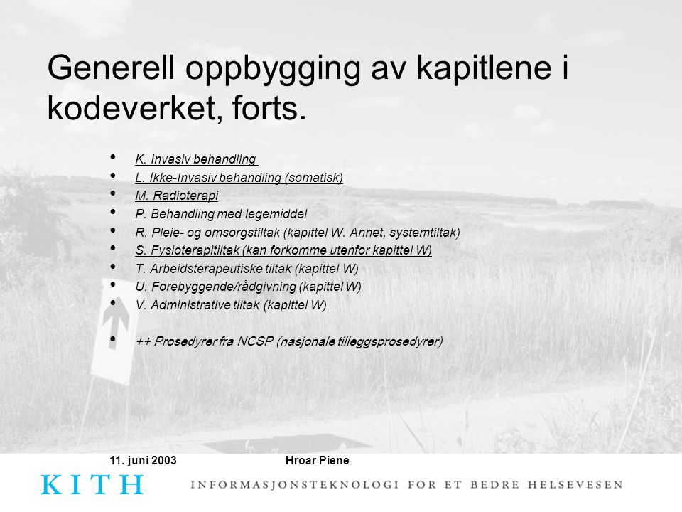 Generell oppbygging av kapitlene i kodeverket, forts.