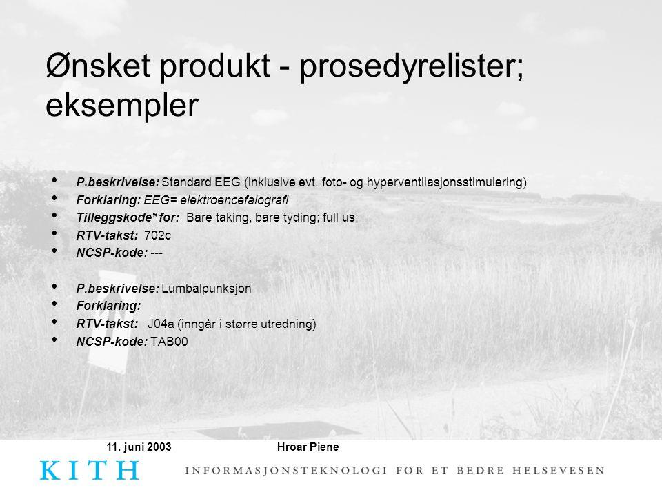 Ønsket produkt - prosedyrelister; eksempler