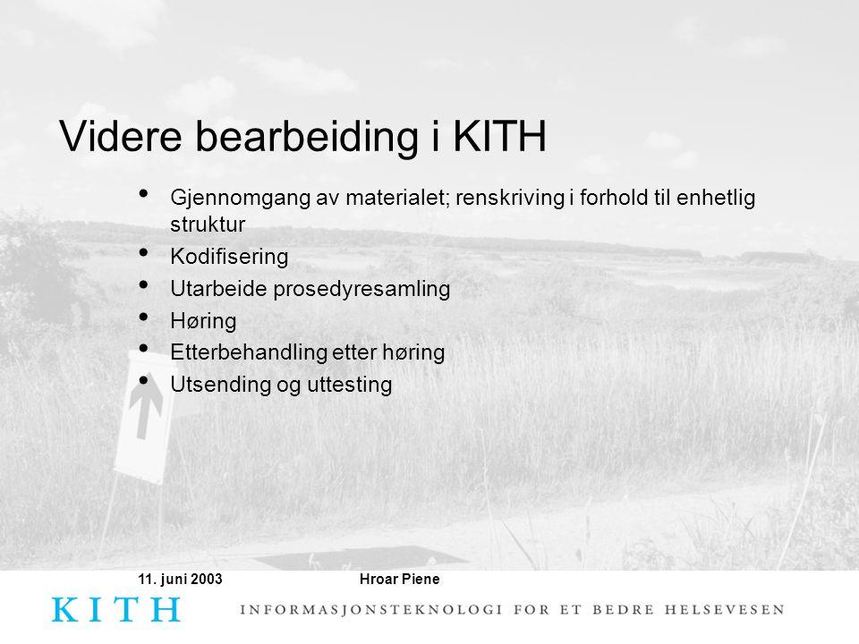 Videre bearbeiding i KITH