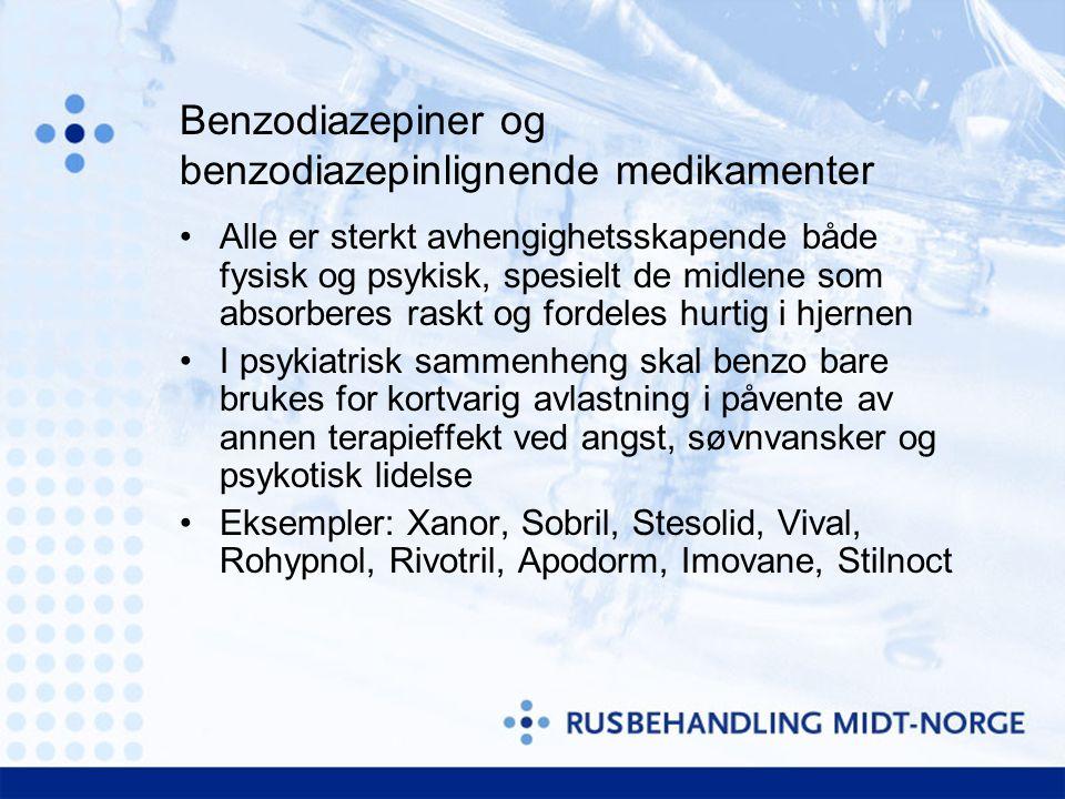 Benzodiazepiner og benzodiazepinlignende medikamenter