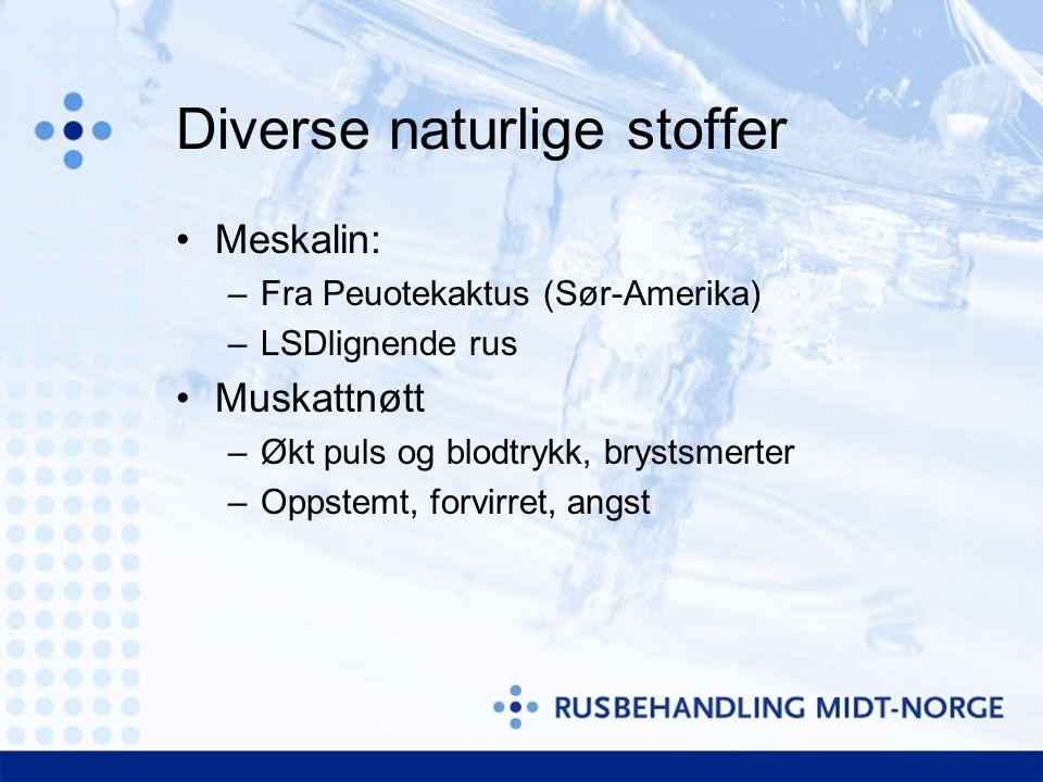Diverse naturlige stoffer