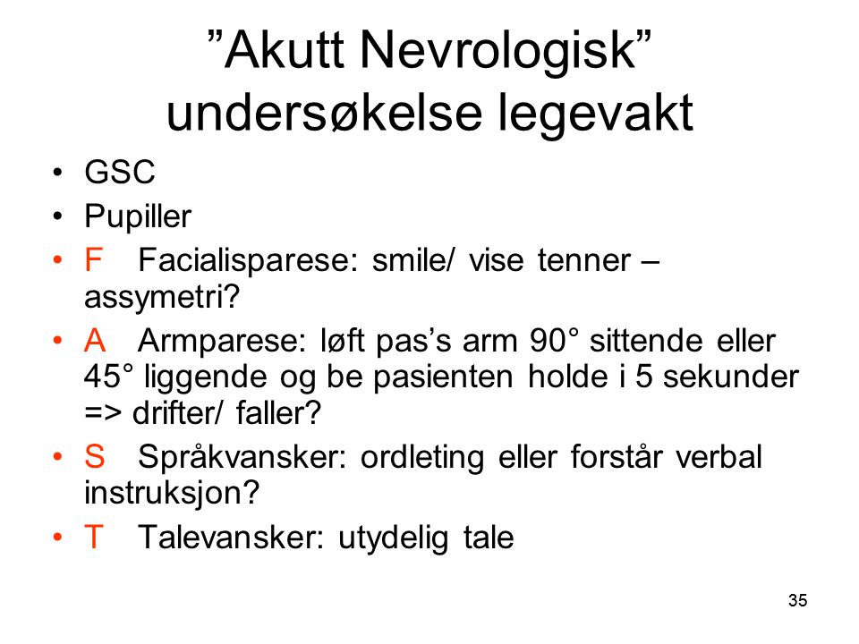 Akutt Nevrologisk undersøkelse legevakt