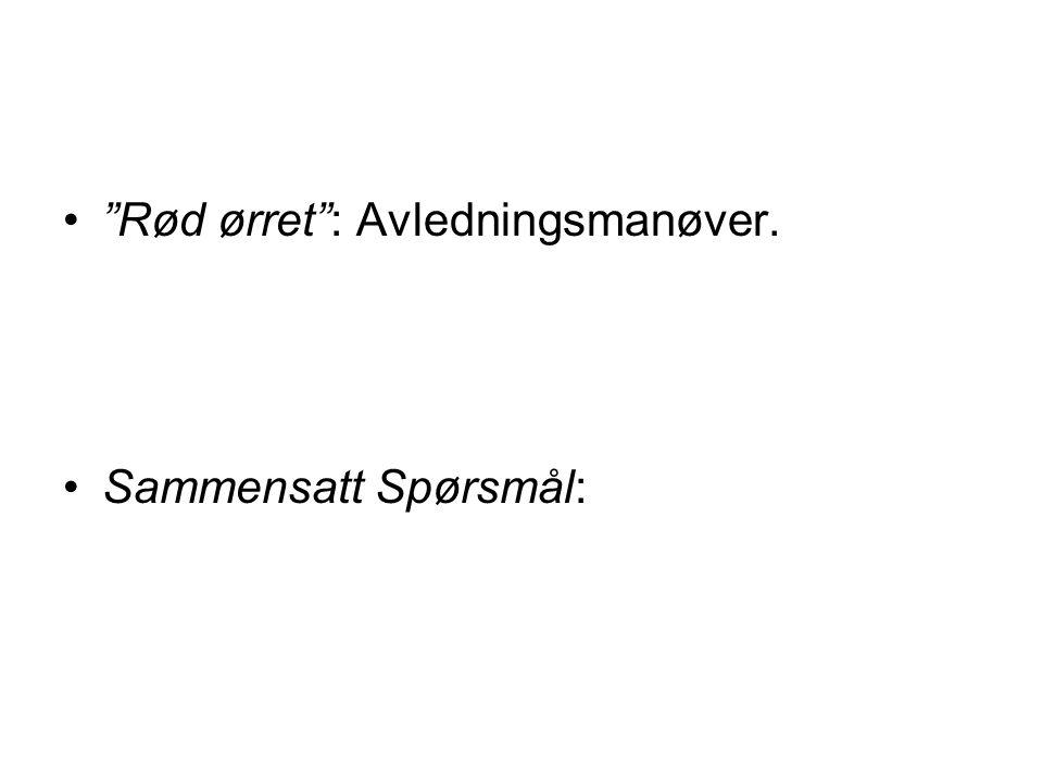 Rød ørret : Avledningsmanøver.