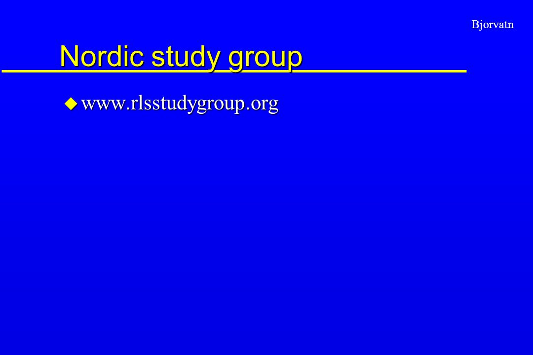 Nordic study group www.rlsstudygroup.org