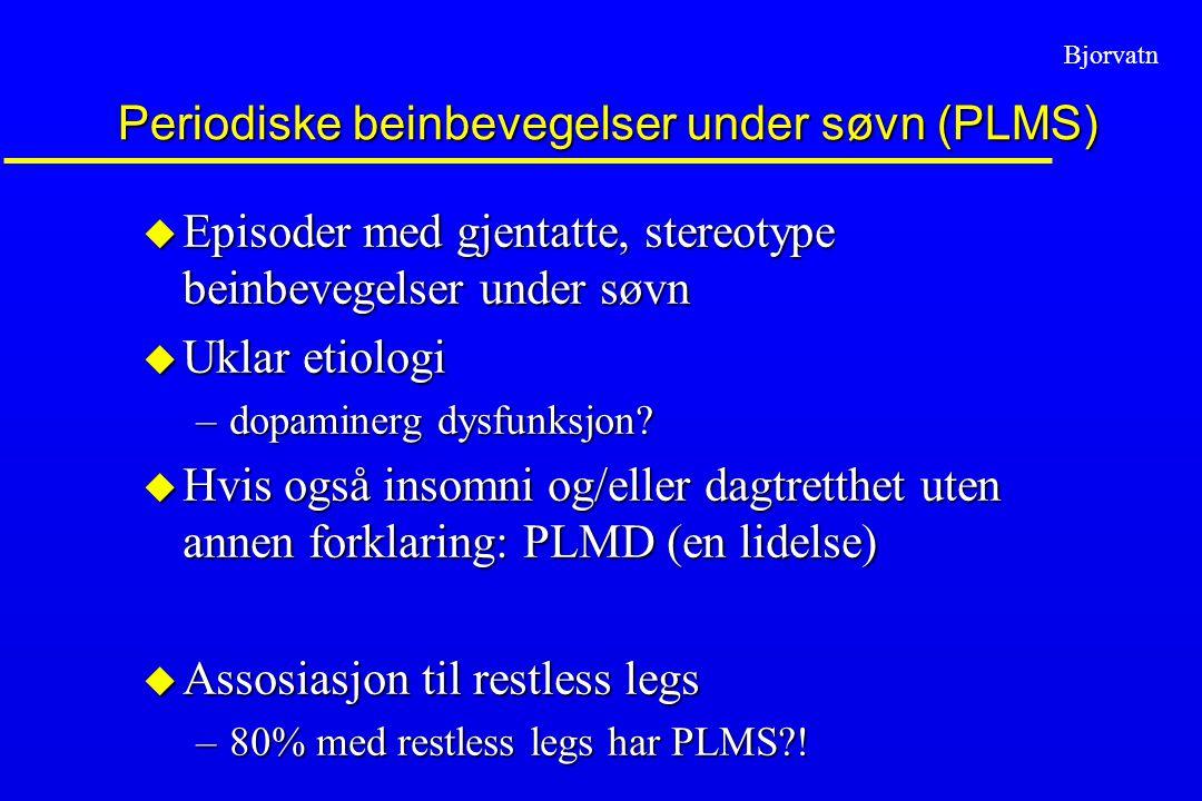 Periodiske beinbevegelser under søvn (PLMS)