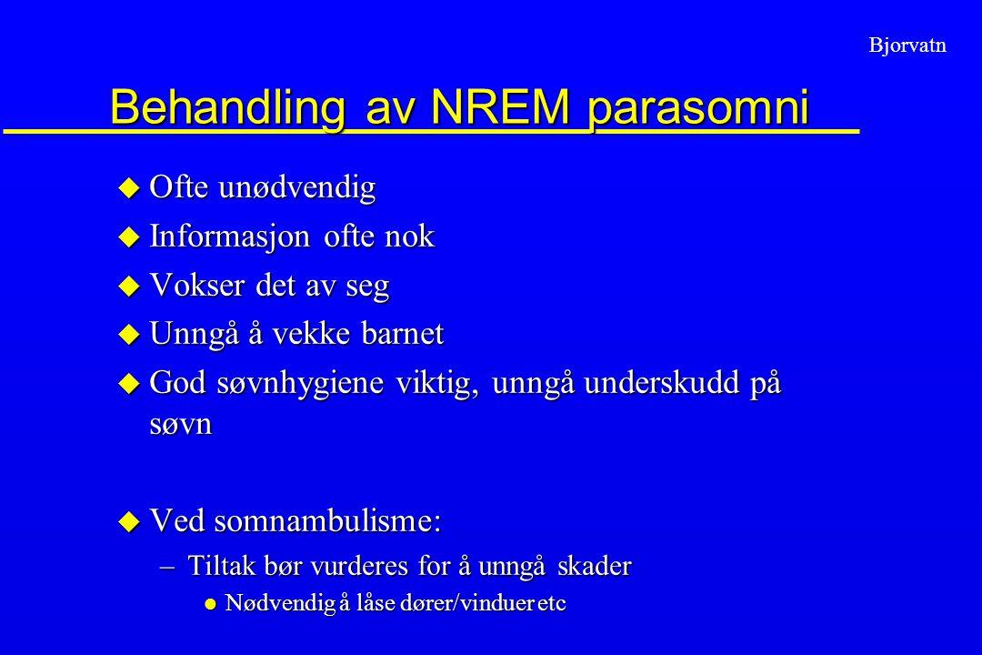 Behandling av NREM parasomni