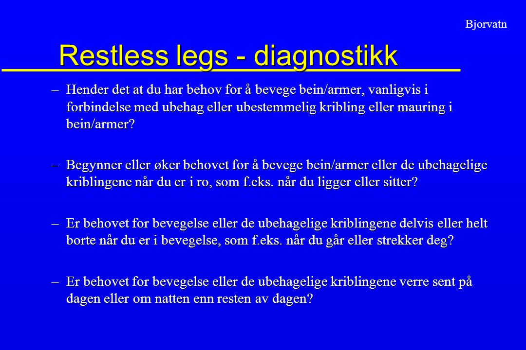 Restless legs - diagnostikk