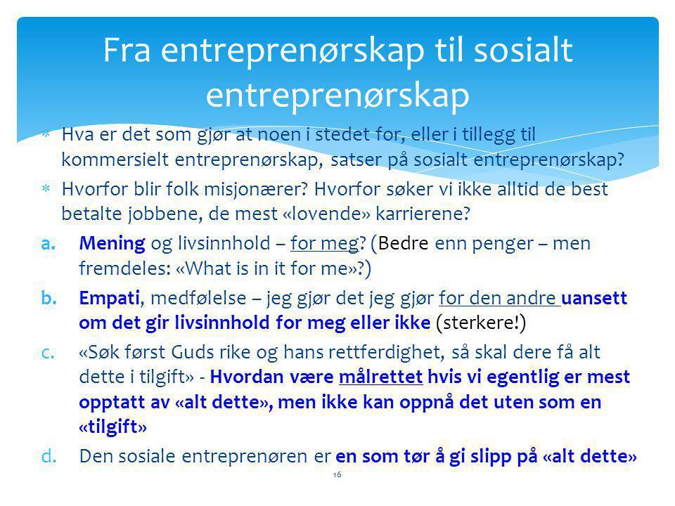 Fra entreprenørskap til sosialt entreprenørskap