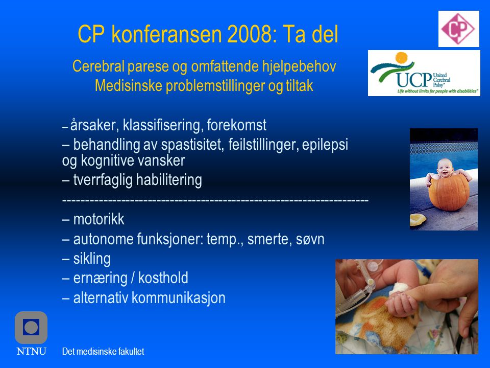 CP konferansen 2008: Ta del Cerebral parese og omfattende hjelpebehov