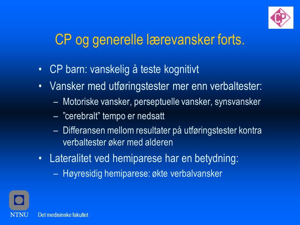 CP og generelle lærevansker forts.